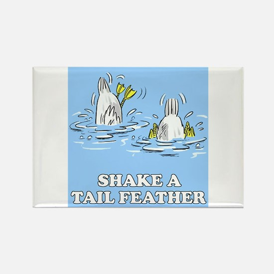Shake A Tail Feather Rectangle Magnet