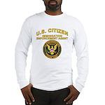 Citizen Border Patrol - Long Sleeve T-Shirt