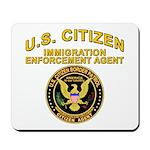 Citizen Border Patrol -  Mousepad