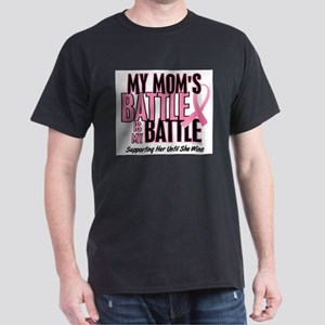 - My Battle Too Mom Breast Cancer T-Shirt