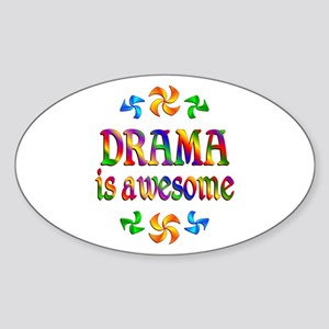 Drama is Awesome Sticker (Oval)