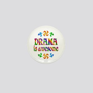 Drama is Awesome Mini Button