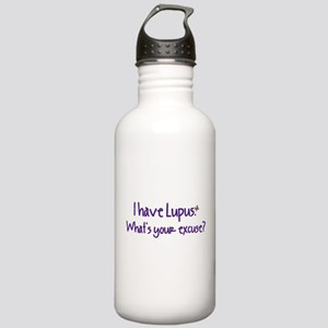 I have Lupus. What's your exc Stainless Water Bott