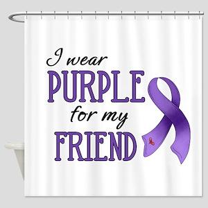 Wear Purple - Friend Shower Curtain