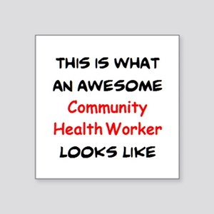 "awesome community health wo Square Sticker 3"" x 3"""