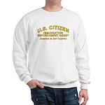 Immigration Agent D30 - Sweatshirt