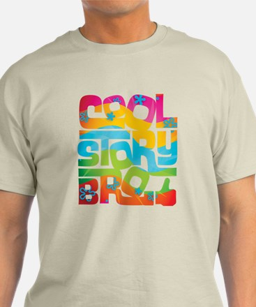 Cool Story Bro - colors T-Shirt
