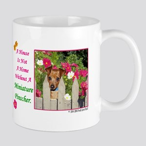House Is Not A Home -Shirt -MinPin,RedNat Mugs