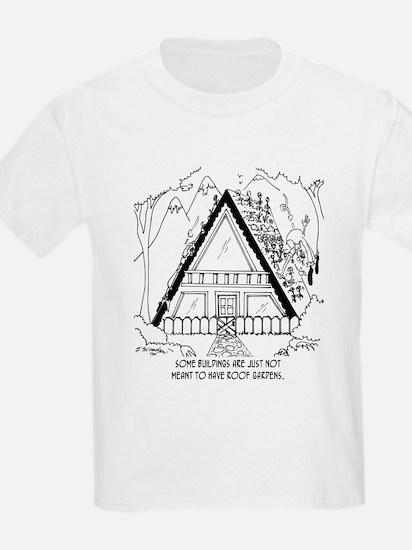 Bad Garden Roof Placement T-Shirt