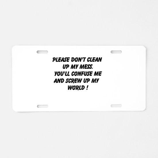Please Don't Clean Aluminum License Plate