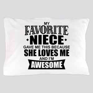 Favorite Niece Pillow Case