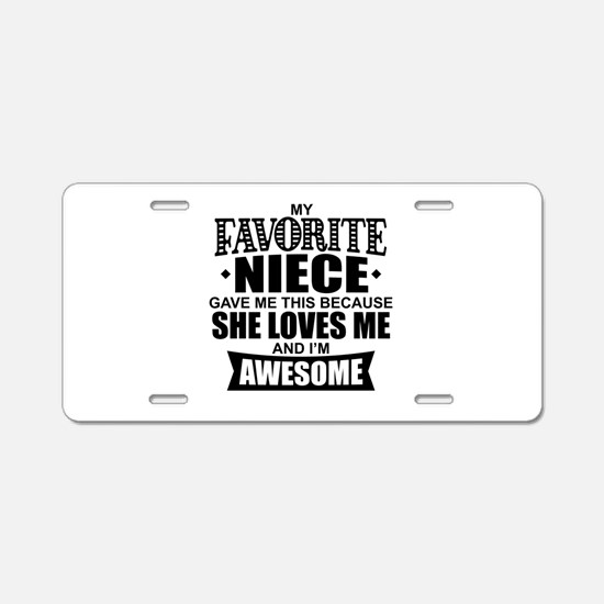 Favorite Niece Aluminum License Plate
