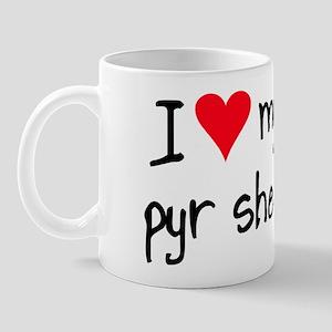 I LOVE MY Pyr Shep Mug