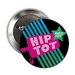 """Hip Tot Music Fest 2.25"""" Button"""