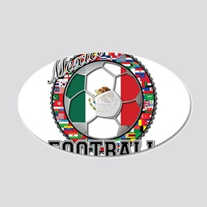 Mexico Flag World Cup Footbal 22x14 Oval Wall Peel