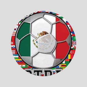 "Mexico Flag World Cup Footbal 3.5"" Button"