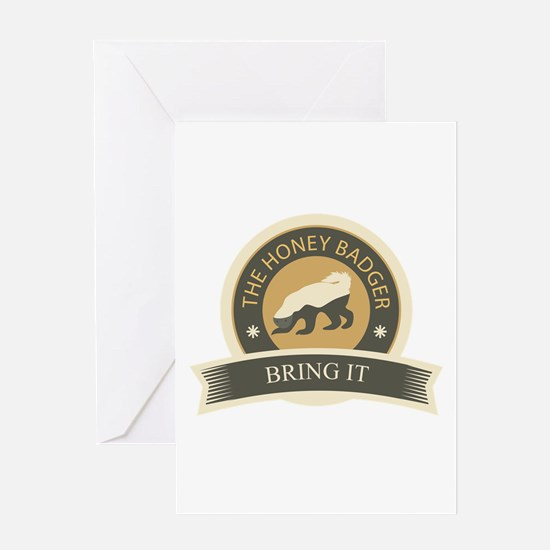Honey Badger Bring It Greeting Card