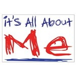 It's all about ME! Large Poster