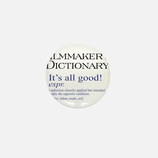Film Dictionary: All Good! Mini Button
