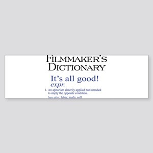 Film Dictionary: All Good! Sticker (Bumper)