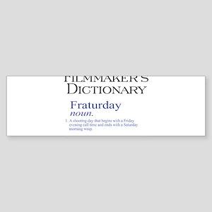 Fraturday Sticker (Bumper)