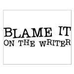 Blame it on the Writer Small Poster