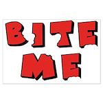 Bite Me! design Large Poster
