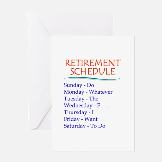 Retirement Schedule Greeting Cards