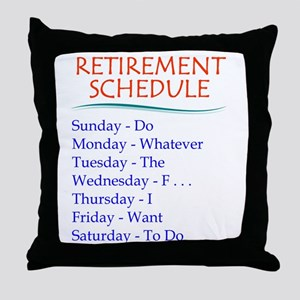 Retirement Schedule Throw Pillow