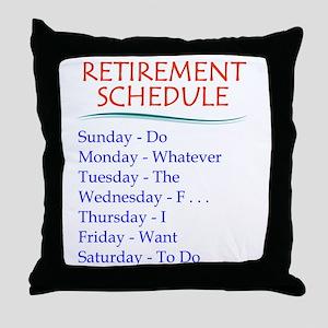 Retirement Schedule Throw Pillow