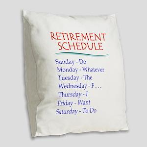 Retirement Schedule Burlap Throw Pillow