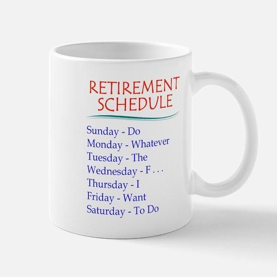 Retirement Schedule Mugs