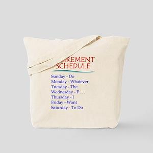 Retirement Schedule Tote Bag