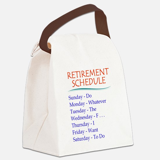 Retirement Schedule Canvas Lunch Bag