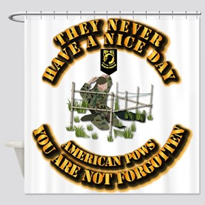 POW - They Never Have a Nice Day Shower Curtain