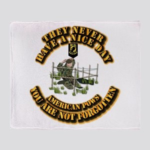 POW - They Never Have a Nice Day Throw Blanket