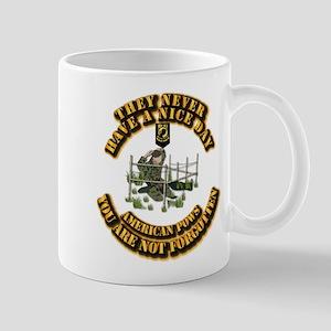 POW - They Never Have a Nice Day Mug