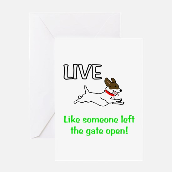 Live the gates open Greeting Card