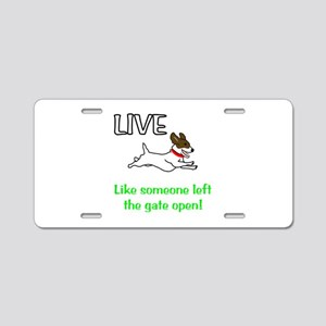 Live the gates open Aluminum License Plate