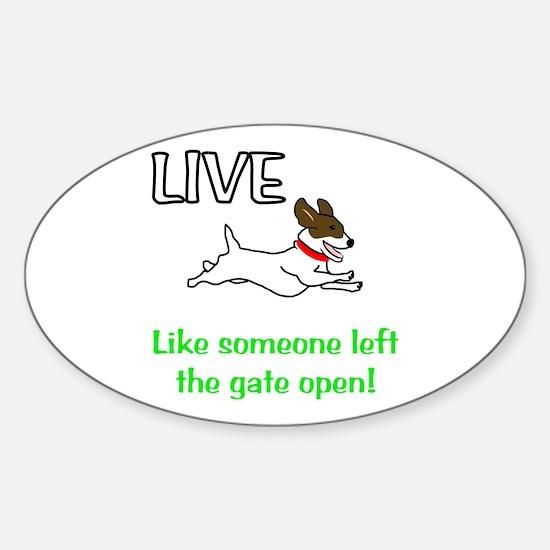 Live the gates open Sticker (Oval)