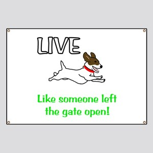 Live the gates open Banner