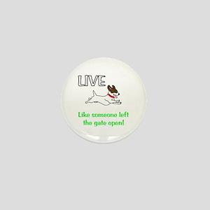 Live the gates open Mini Button