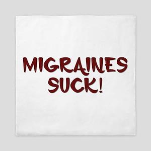 Migraines Suck! Queen Duvet