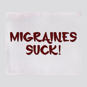 Migraines Suck! Throw Blanket