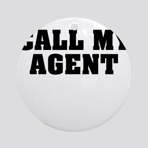 Call My Agent Ornament (Round)