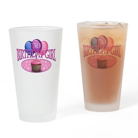 Birthday Girl 30th Drinking Glass