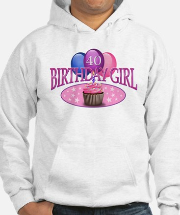 Birthday Girl 40th Hoodie