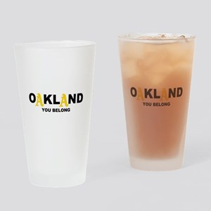 You Belong in OAKLAND Drinking Glass