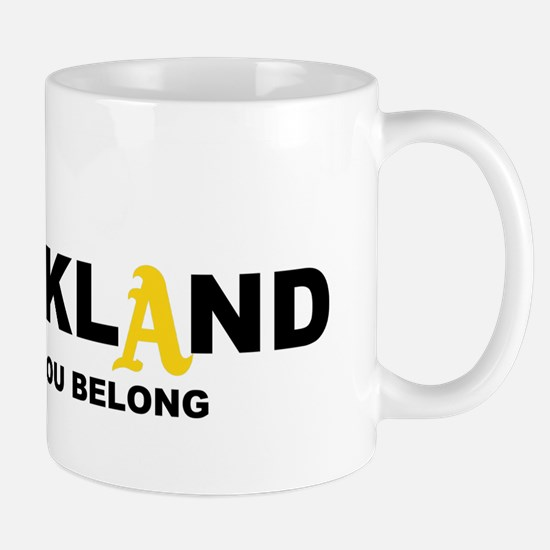 You Belong in OAKLAND Mug
