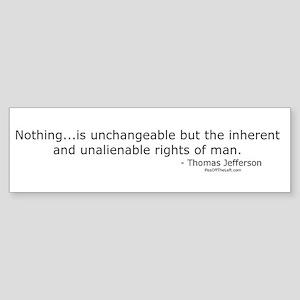 Jefferson: Nothing is unchangeable Sticker (Bumper